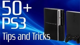 50+ PS3 Tips and Tricks