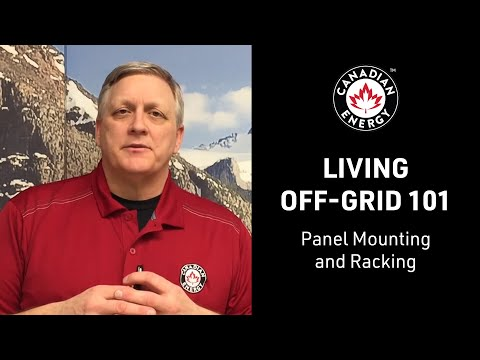 Living Off-Grid 101 - Panel Mounting and Racking (6/12)