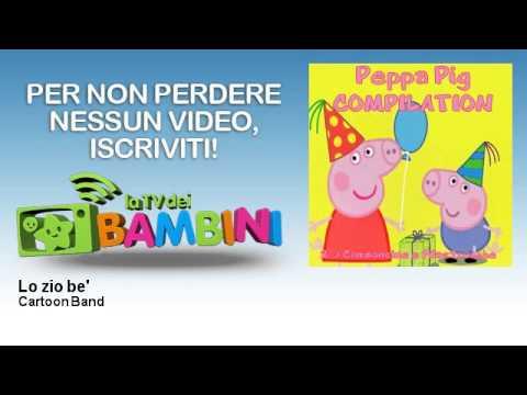 Cartoon Band - Lo zio be'