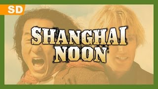 Shanghai Noon (2000) Trailer