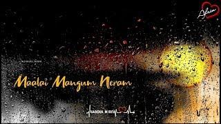💞 Maazhai Mangum Neram 💞 Heart Melting Song Lyrics 💞 Tamil Whatsapp Status Video💞