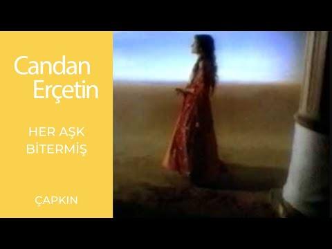 Candan Erçetin - Her Aşk Bitermiş