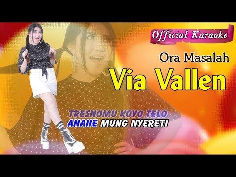 Ora Masalah ~ Via Vallen   |   Official Karaoke _ Music Tanpa Vokal MP3
