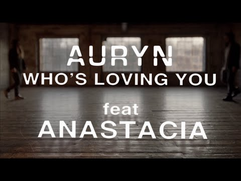 Auryn ft. Anastacia Who's Loving You pop music videos 2016