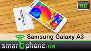 Samsung Galaxy A3 - Обзор смартфона