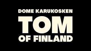 TOM OF FINLAND - Finnish trailer (suomeksi)