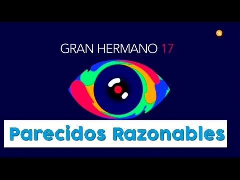GH17 - PARECIDOS RAZONABLES GRAN HERMANO 17