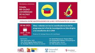 Mesa redonda Red Investigación en Sida · Cátedra RIS-GILEAD Universidad de Alcalá