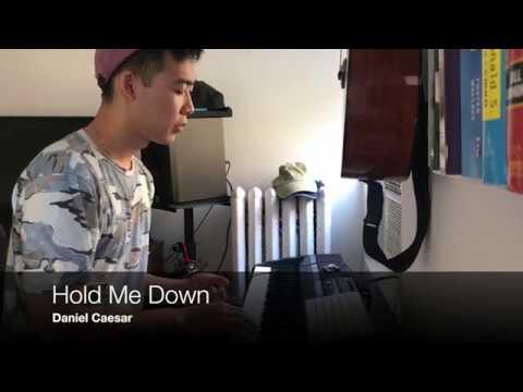 Hold Me Down - Daniel Caesar (cover)