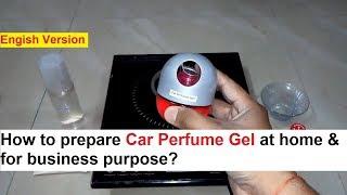 Car Perfume Gel Making 100% Real Formula