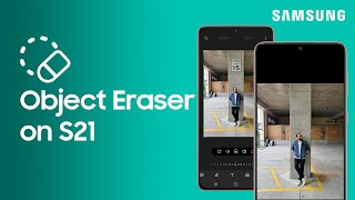 01. Use Object Eraser to remove unwanted objects or people from photos on Galaxy S21 | Samsung US