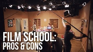 Is Film School For You? 5 Reasons You Should & Shouldn't Attend