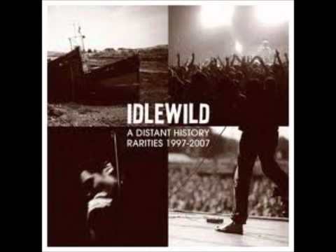 Idlewild - There's Glory In Your Story