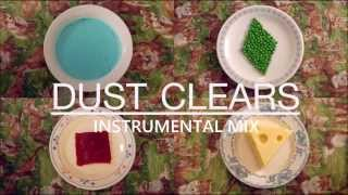 Clean Bandit - Dust Clears (Instrumental Mix)