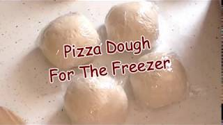 Pizza Dough For The Freezer