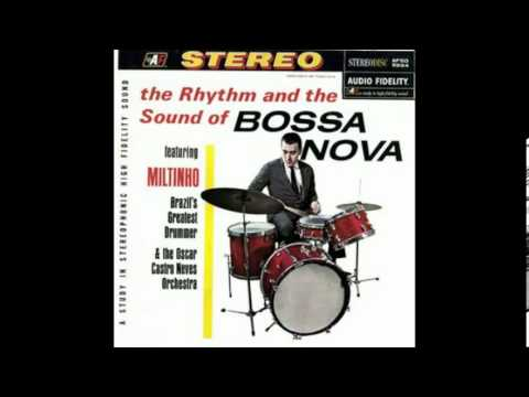 Milton Banana - O Ritmo e o Som da Bossa Nova (1963) Full Album