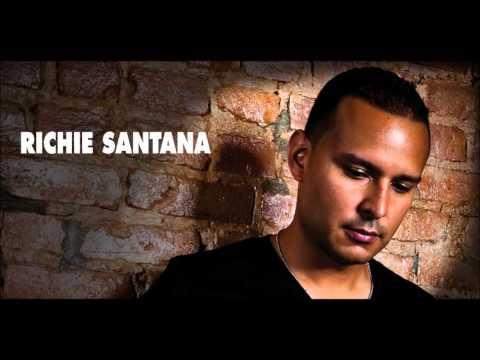 Richie Santana Richie Santana Remix