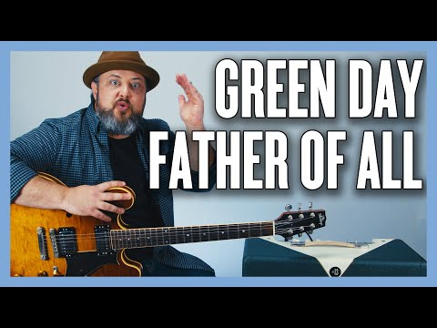 Download Green Day Father of All Guitar Lesson + Tutorial Mp4 baru