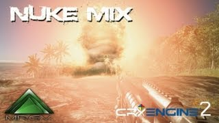 Crysis - !!! NUKE MIX !!! - Extreme Settings - MRGV