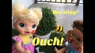 BABY ALIVE: OUCH! Ella gets stung by a bee!