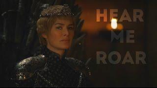 (GoT) Cersei Lannister || Hear me roar