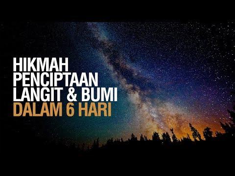 Hikmah Penciptaan Langit Dan Bumi Dalam 6 Hari - Ustadz Khairullah Anwar Luthfi, Lc