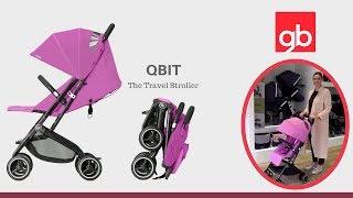 GB Qbit Stroller Demo NEW! - Direct2Mum