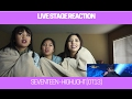 LIVE STAGE REACTION   SEVENTEEN - HIGHLIGHT