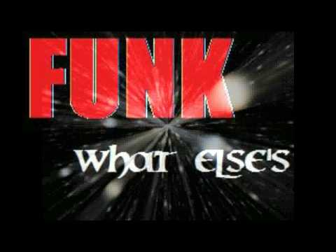 FUNK: what Else's ?