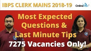 🔴IBPS Clerk Mains 2018-19   Last Minute Tips and Most Expected Questions
