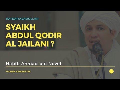 Kisah Syaikh Abdul Qodir Aljailani RA Ketika Berkunjung Kepada Waliyullah - Habib Ahmad bin Novel