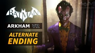 Batman: Arkham VR - Alternate Ending