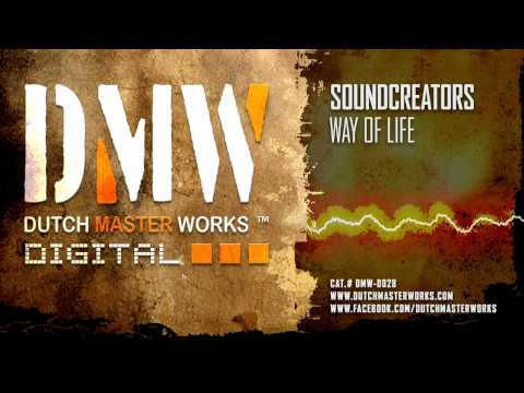Soundcreators - Way Of Life [OFFICIAL]