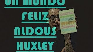 UN MUNDO FELIZ | ALDOUS HUXLEY