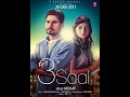 New Punjabi Songs 2017 | 3 Saal: Harjaap | Pav Dharia | Latest Punjabi Songs 2017 |