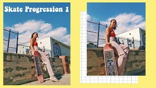 Skate Progression 1 (Beginner Girl Skater)