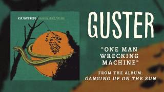 Watch Guster One Man Wrecking Machine video