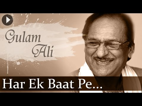 Har Ek Baat Pe (HD) - Ghulam Ali - Top Ghazal Songs - Hindi...