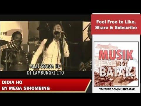 Lagu Batak - Mega Sihombing - Didia Ho
