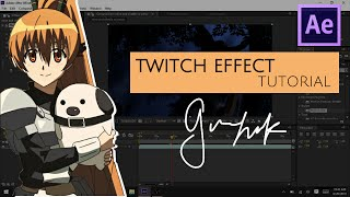 twitch effect - amv after effects tutorial