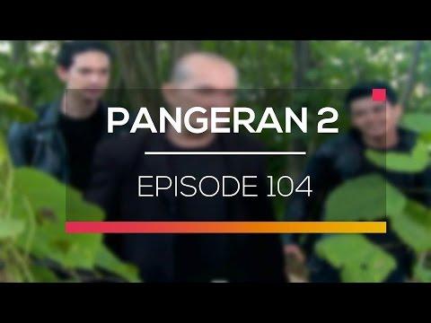 download lagu Pangeran 2 - Episode 104 gratis