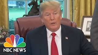 What Changed The President Trump's Mind On Family Separation At Border? | NBC News