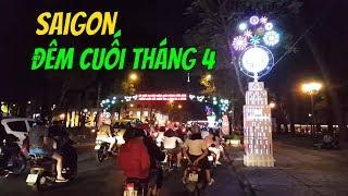 Đường phố SaiGon đêm cuối tháng 4