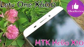 ✔ LETV One X600 Мега Обзор Первого Смартфона на Helio X10. Gearbest