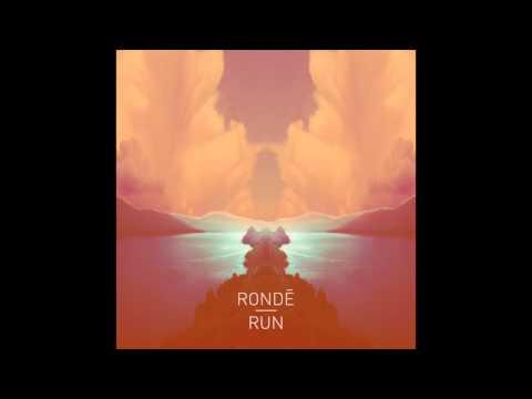 Rondé - Run