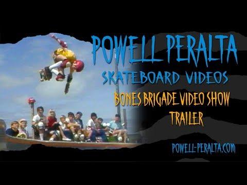 Powell Peralta Skateboard Videos - Bones Brigade Video Show Trailer