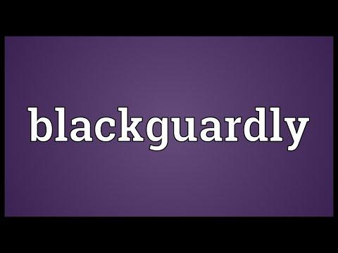 Header of blackguardly