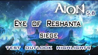 Aion 5.8 - Eye of Reshanta Siege - Test, Outlook, Highlights (PTS)