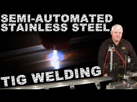 Automated Stainless Steel TIG Welding
