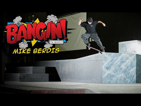 Mike Berdis's Unbelievable BANGIN!